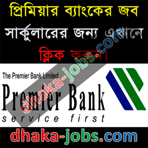 Premier Bank Limited Job Circular 2016