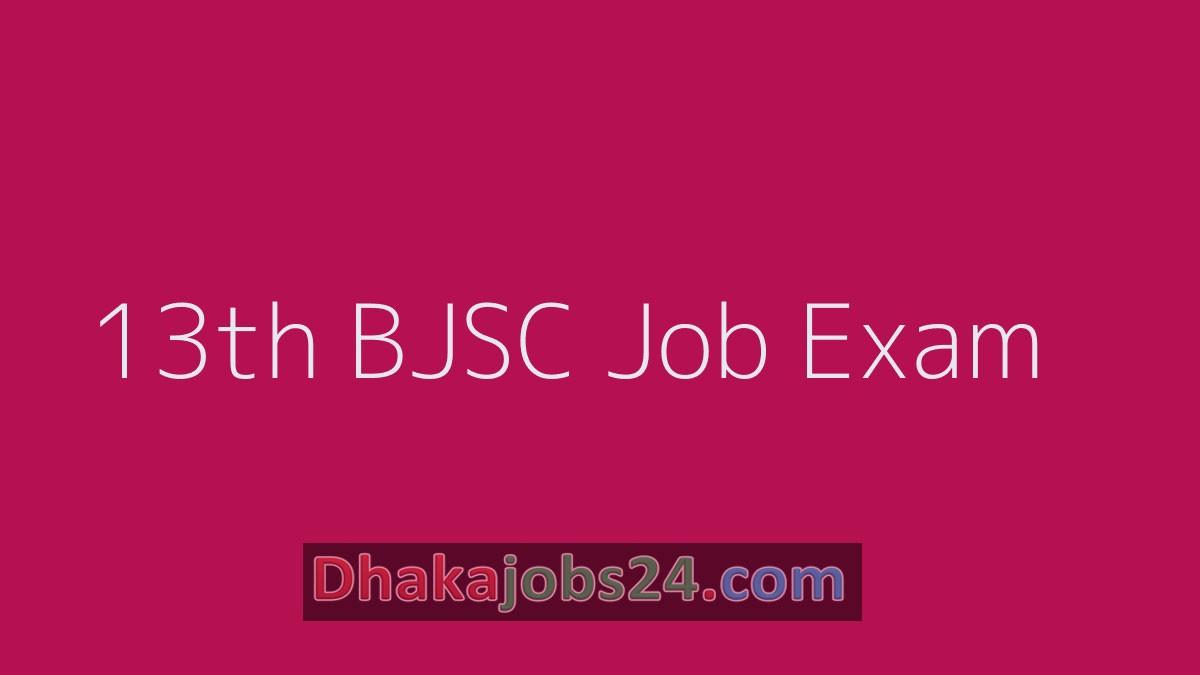 13th BJSC Job Exam Result 2019