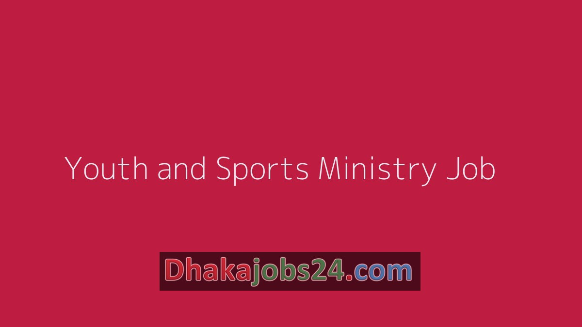 Youth and Sports Ministry Job 2019