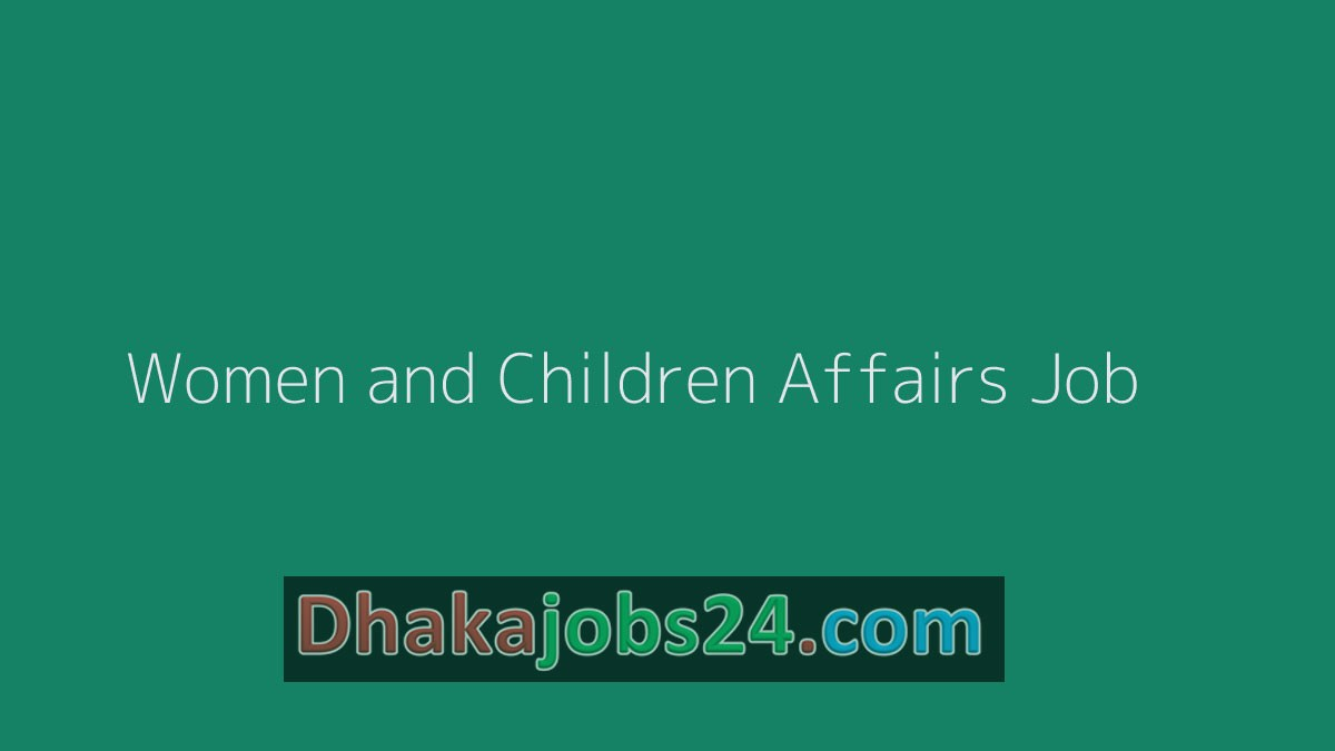 Women and Children Affairs Job 2019